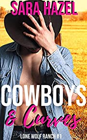 Cowboys & Curves (Lone Wolf Ranch Book 1)