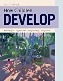 How Children Develop, Siegler, Robert S. and DeLoache, Judy S., 1429242310