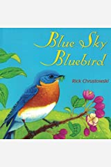 Blue Sky Bluebird Paperback