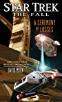 The Fall: A Ceremony of Losses (Star Trek: The Fall Book 3)
