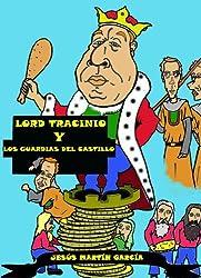 Lord Tracinio y los guardias del castillo (Spanish Edition)