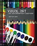 This book contains series of lessons for the regular elementary classroom teacher, Kindergarten through Grade 5. Students perform visual art lessons in which they experiment with different types of media, learn about important artists and col...