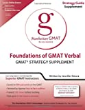 Foundations of GMAT Verbal (Gmat Strategy Guides)