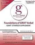 Foundations of GMAT Verbal, Manhattan GMAT Staff, 1935707167