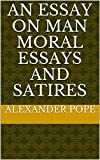 Image of An Essay on Man  Moral Essays and Satires