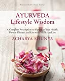 #6: Ayurveda Lifestyle Wisdom: A Complete Prescription to Optimize Your Health, Prevent Disease, and Live with Vitality and Joy
