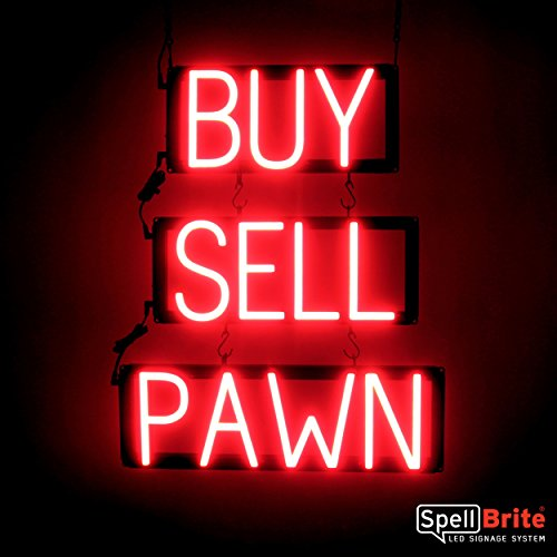 SpellBrite Ultra-Bright BUY SELL PAWN Sign Neon-LED Sign (Neon look, LED performance)