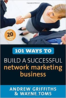 Book 101 Ways to Build a Successful Network Marketing Business