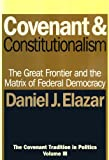 img - for Covenant and Constitutionalism: The Covenant Tradition in Politics book / textbook / text book
