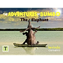 The Adventures of Bumbo: The Elephant (English Edition)