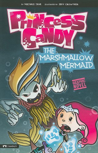 The Marshmallow Mermaid: Princess Candy (Graphic Sparks)
