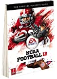NCAA Football 12: The Official Player's Guide