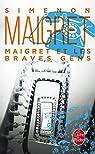 Maigret et les Braves gens par Simenon