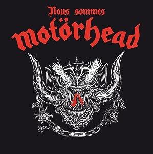 """Afficher """"Nous sommes Motörhead"""""""