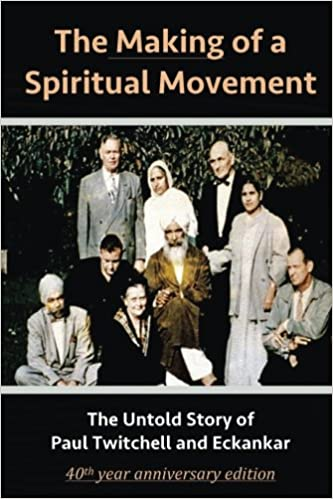The Making of a Spiritual Movement: The Untold Story of Paul ...