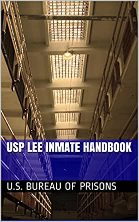 USP Lee Inmate Handbook (English Edition) - eBooks em