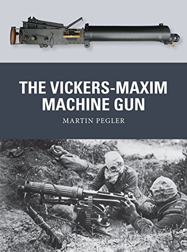 The Vickers-Maxim Machine Gun (Weapon)