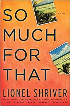 Book So Much for That: A Novel