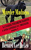 Rick Cantelli, P.I. (Book 9) Murder Madness (Detectives)