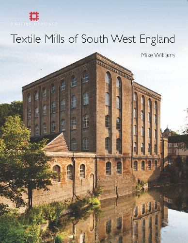 (Textile Mills of South West England)