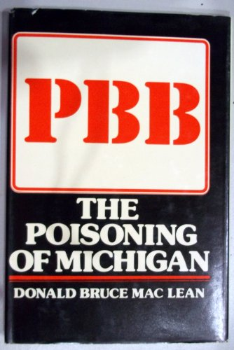 PBB: the poisoning of Michigan