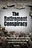 The Retirement Conspiracy, Marv Eisen, 1482509180