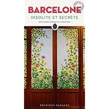 Barcelone insolite et secrète (French Edition)