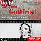 Der Engel von Bremen: Die Giftmischerin Gesche Gottfried | Christian Lunzer, Peter Hiess