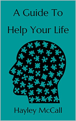 A Guide To Help Your Life: A Bundle Of 18 Various Guides To Improve Your Everyday Life cover