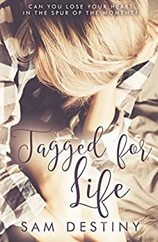 Tagged For Life (Tagged Soldiers Book 1) by [Destiny, Sam]