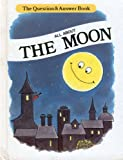 All About the Moon (Question & Answer Books)