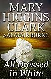 All Dressed in White (An Under Suspicion Novel)