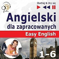 Angielski dla zapracowanych - Easy English 1-6 (Sluchaj & Ucz sie)
