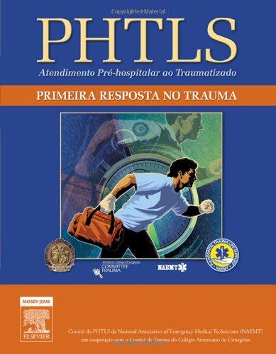 PHTLS. Primeira Resposta no Trauma