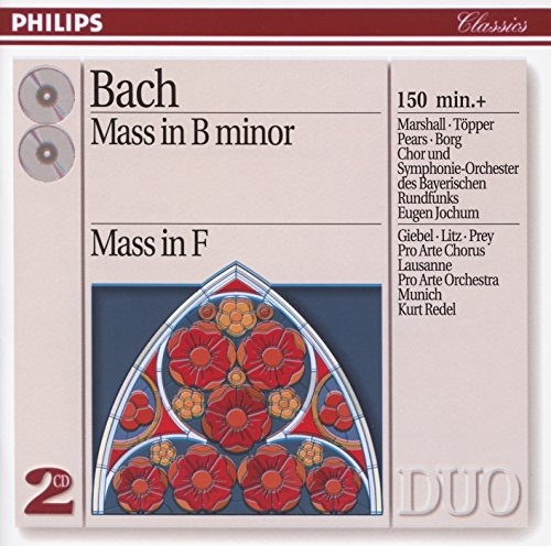 Bach: Mass in B Minor; Mass in F