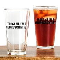 CafePress Trust Me, Im A Neuroscientist Drinking Glass