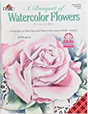 img - for A BOUQUET OF WATERCOLOR FLOWERS (Learn how to paint beautiful watercolors using FolkArt Acrylics, Decorative Painting, #9544) book / textbook / text book