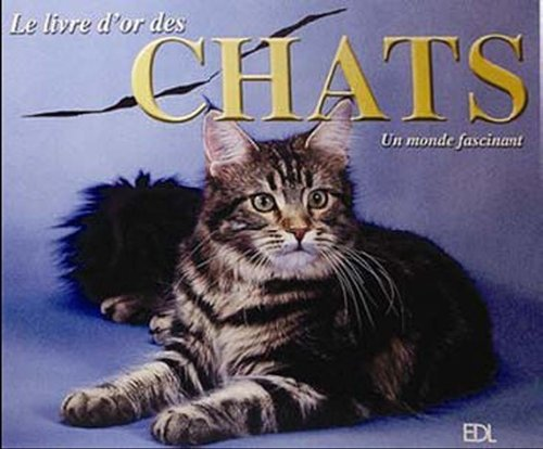 Le livre d'or des chats : Un mode fascinant