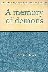 Memory of Demons