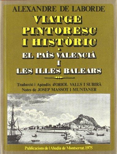 Descargar Libro Viatge Pintoresc I Històric. Ii. El País Valencià I Les Illes Balears De Alexandre Alexandre De Laborde