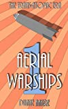 The Trans-Atomic Era #1: Aerial Warships