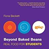 Beyond Baked Beans: Real Food for Students