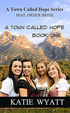 A Town Called Hope: (A Town Called Hope Series Book 1)