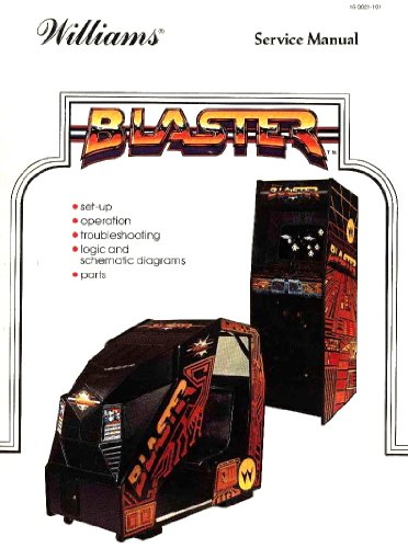 (Blaster Arcade Game Operations/Service/Repair Manual/Coin-Op Video Machine )