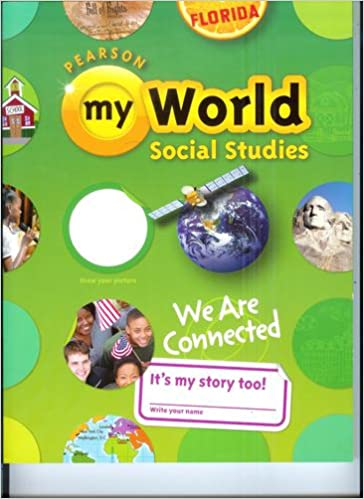 My World Social Studies, 3rd Grade, Florida Edition: Bernnet et ...