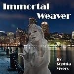 Immortal Weaver: The Fate Weavers Trilogy | Sophia Myers