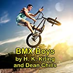 BMX Boys | Dean Chills,H. K. Kiting