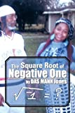 The Square Root of Negative One, Das Mann Jones, 148367875X