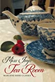 Miss Ivy's Tea Room, Marlene Rose-Clarke, 1489700080