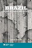 Brazil: Essays on History and Politics